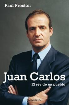 Juan Carlos. El rey de un pueblo